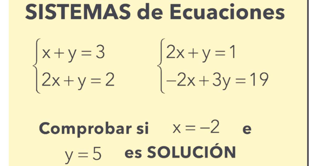 Qué Métodos Existen Para Resolver Sistemas De Ecuaciones Soluciones Matematicas Sistemas De Ecuaciones